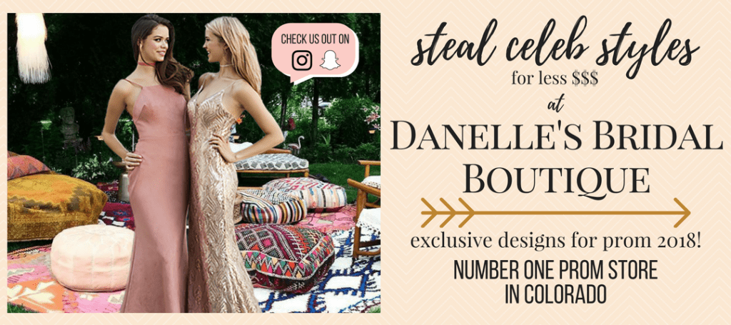 Steal celeb styles without spending all the money at Danelle's Bridal Boutique, the #1 Prom store in Colorado. We have exclusive designs for prom dresses you won't find anywhere else!