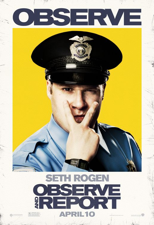 Observe and Report in theatres April 10th