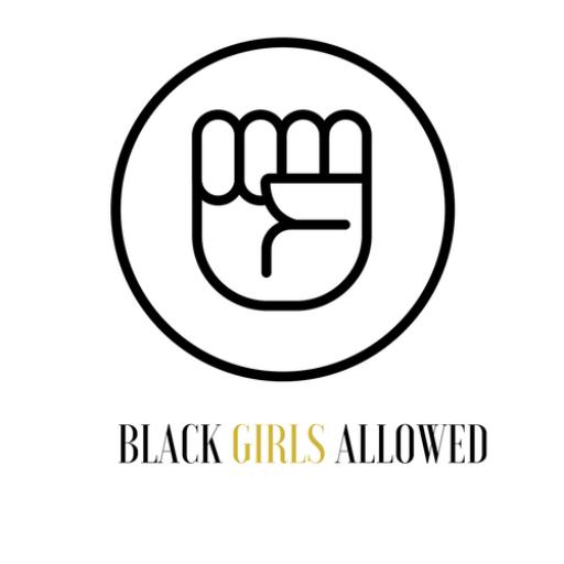 #BlackGirlsAllowed 2017