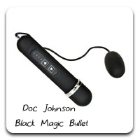 Doc Johnson Black Magic Bullet: Sometimes, you don't need to spend a lot. When it comes to handpack-style battery-powered bullets, the Black Magic is stronger - and has a deeper, more penetrating vibration - than most. For awhile this was my main bullet-style vibe, and remains my backup.