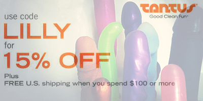 use code LILLY at tantus checkout to save an additional 15%
