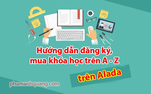 hướng dẫn mua khóa học trên alada
