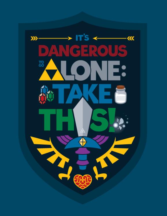 it's-dangerous-to-go-alone-blue