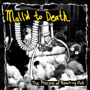 """Mall'd To Death, """"The Process of Reaching Out"""""""