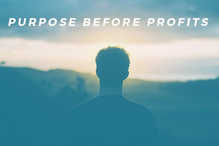 Purpose before Profits
