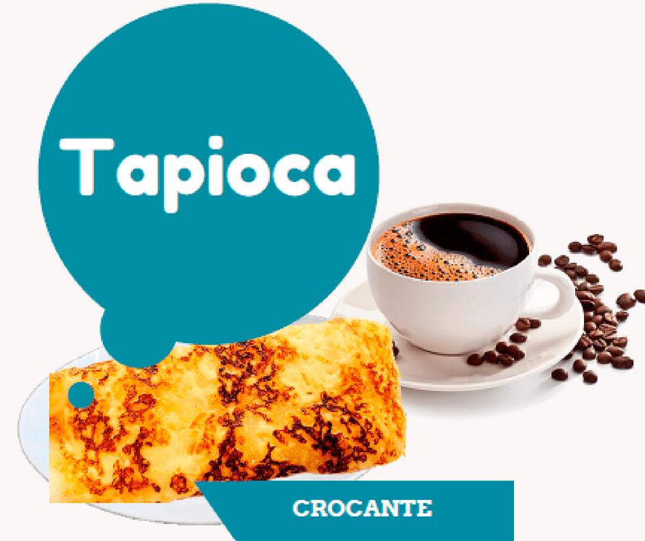 TAPIOCA COM CAFÉ