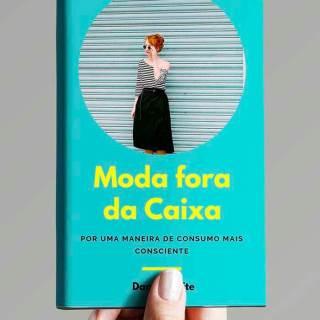 Moda fora da Caixa: o livro