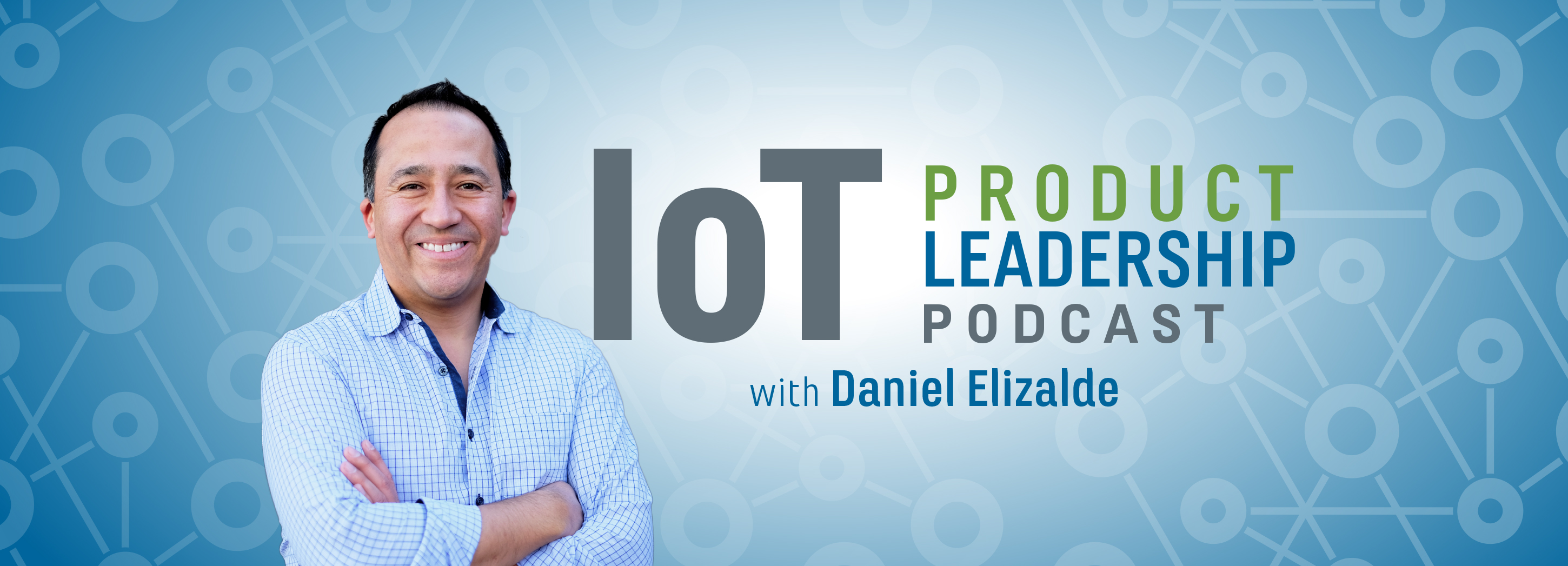IoT podcast by Daniel Elizalde
