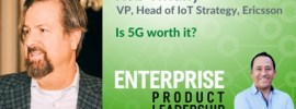 Enterprise Product Leadership - Is 5G worth it 400