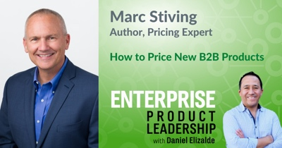 How to Price New B2B Products with Mark Stiving