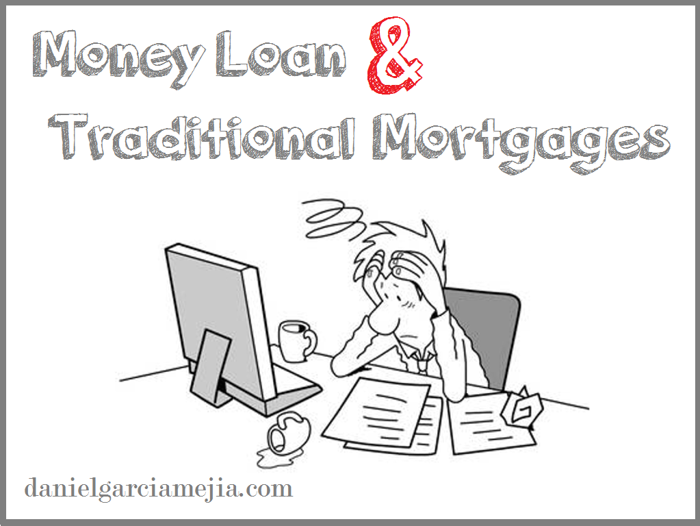 Money Loan and Traditional Mortgages Business Addicts