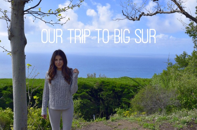 Our trip to Big Sur