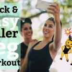 Quick & Easy Killer Leg Workout