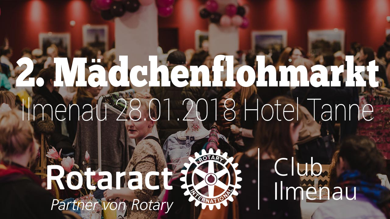 2. Mädchenflohmarkt Ilmenau | District 1950 | Rotaract Club Ilmenau
