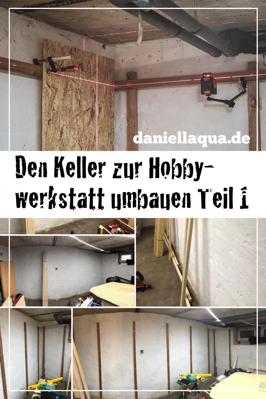 Den Keller zur Hobbywerkstatt umbauen Teil 1