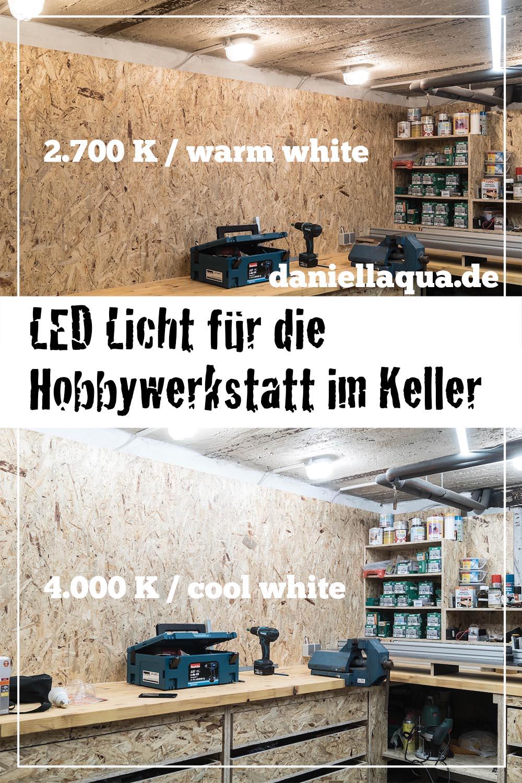 LED Licht für die Hobbywerkstatt im Keller