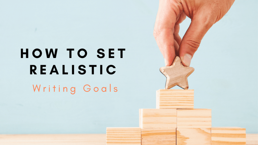 How-to-Set-Realistic-Writing-Goals-Feature-Image