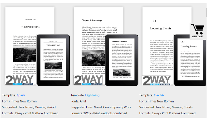 they are 2way templates that allow you to format your book for print and e readers at the same time this means you format the book once and you instantly