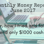 How I tried and failed in June to spend only $1000 cash
