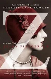 z novel zelda fitzgerald therese ann fowler book cover