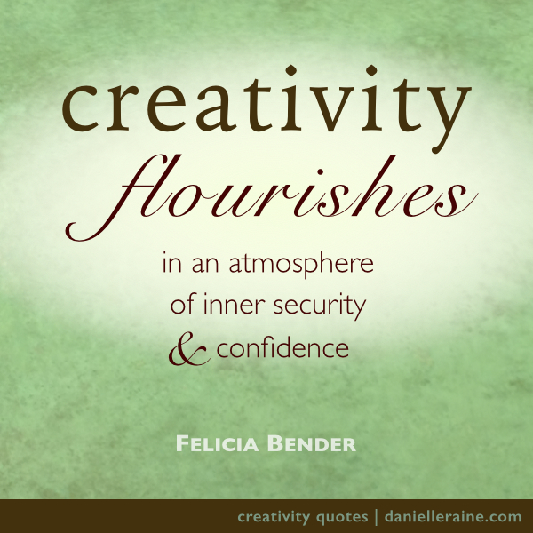 Felicia Bender creativity quote