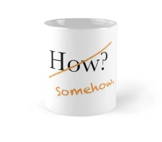 how somehow mug