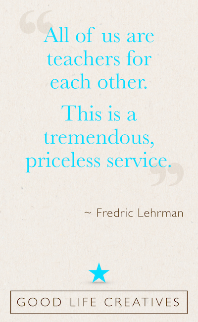 fredric lehrman teachers quote