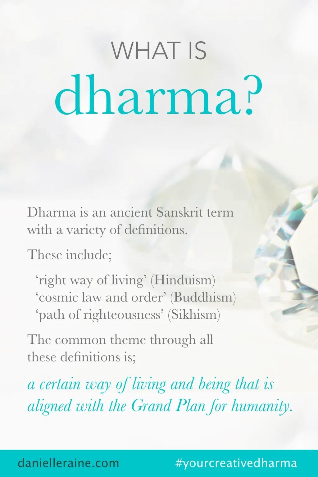 what is dharma definition your creative dharma danielle raine
