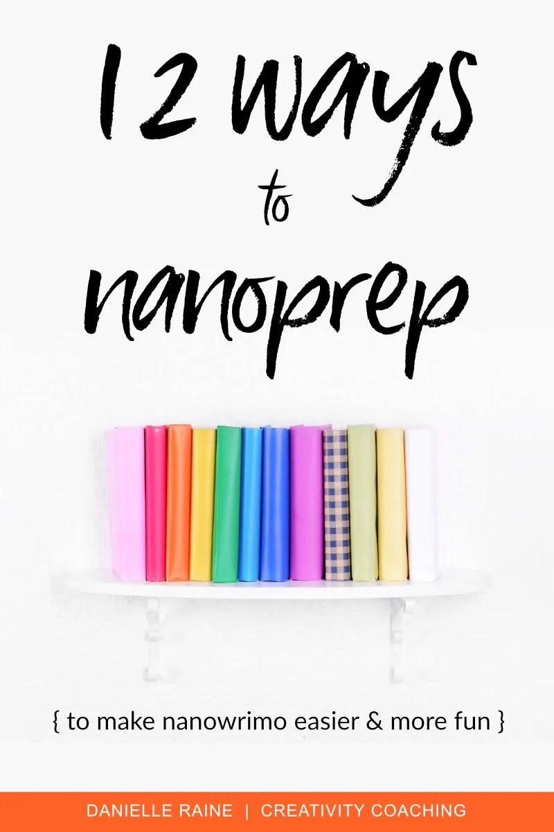 nanowrimo prep 2019 creativity tips enjoy danielle raine