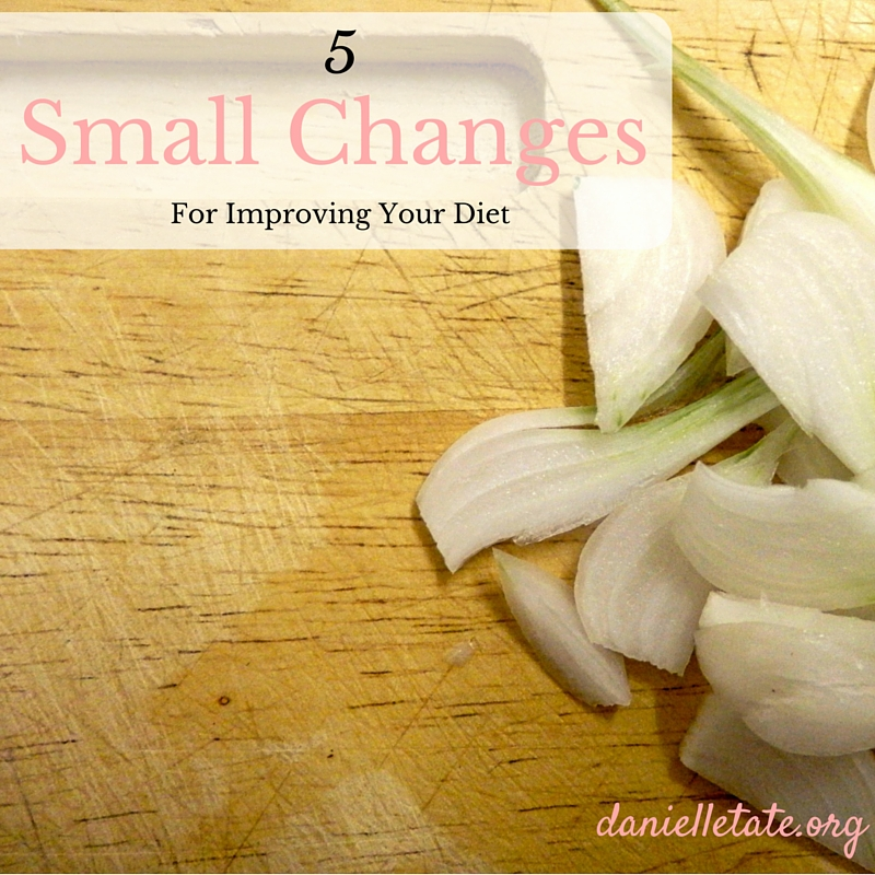 5 small diet changes