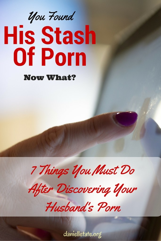 You Found Your Husband's Porn, Now What