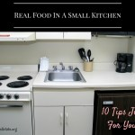 10 Tips for Making Traditional Foods In A Small Kitchen