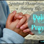 Why is daily prayer time important