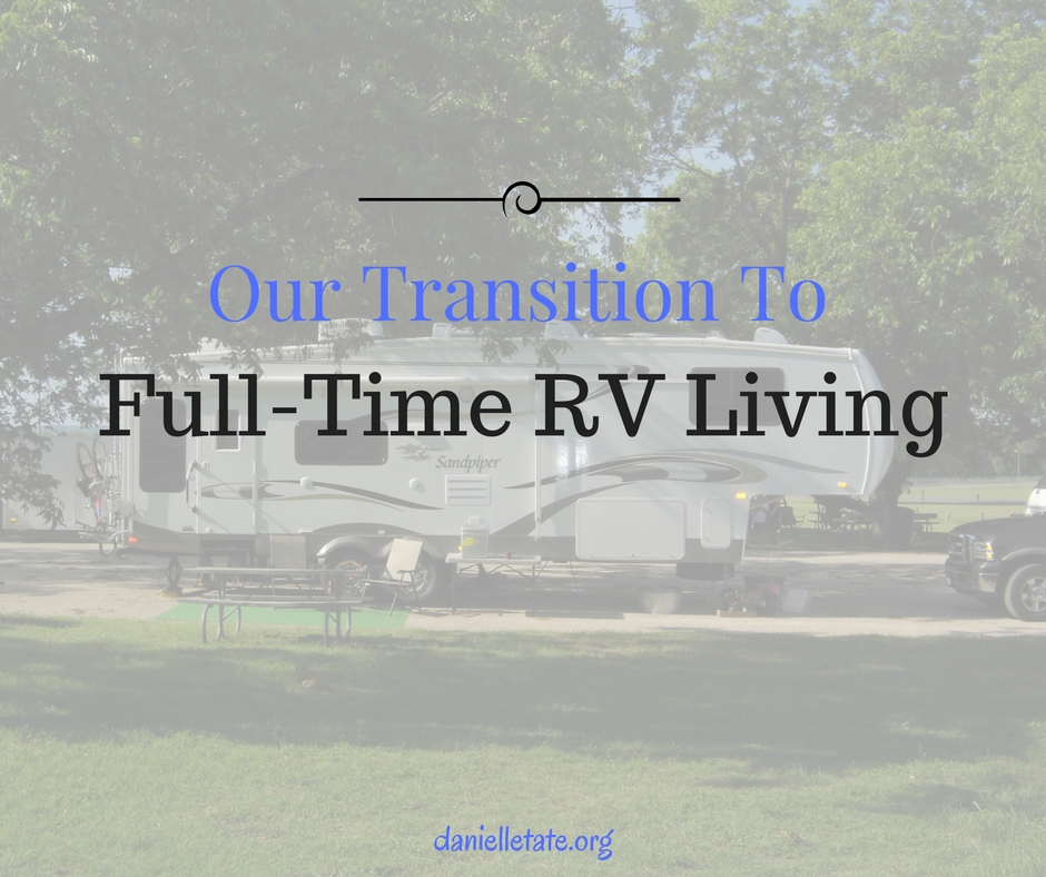 Our Transition To Fulltime Living