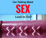 Can Talking about Sex Make You Sin