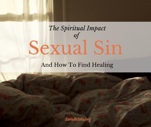The spiritual effects of sexual sin