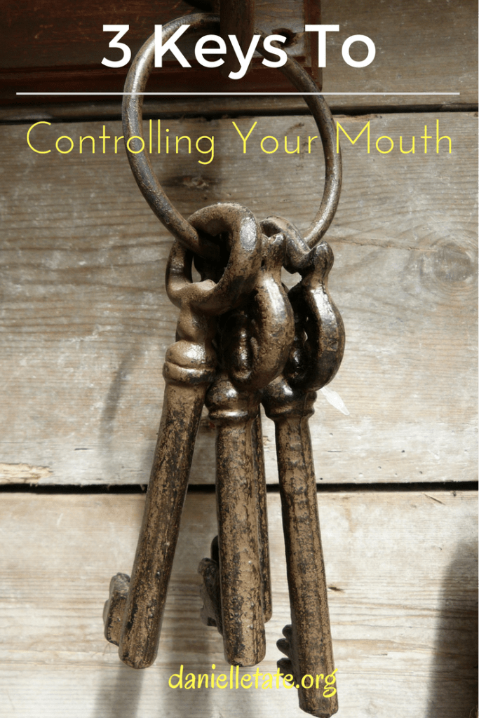 controlling your mouth