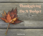 Thanksgiving On A Budget: Ideas to Save