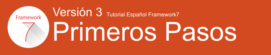 Primeros pasos con Framework7 versión 3