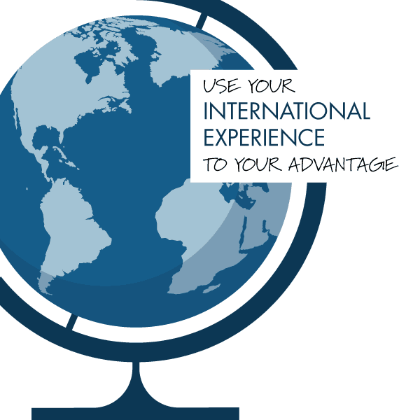 Use Your International Experience to Your Advantage  Daniels College of Business
