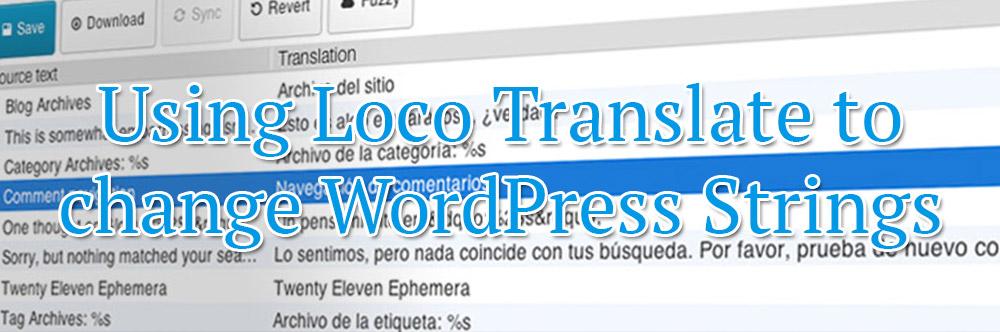 Using Loco Translate to change WordPress Strings | Daniel