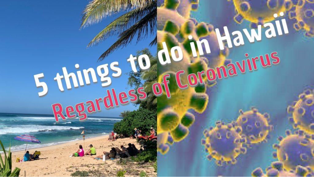 Things to do in Hawaii Regardless of Coronavirus