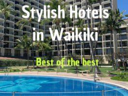 Stylish Hotels in Waikiki