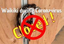 Coronavirus Waikiki - Waikiki CLOSED