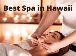 Best Spa in Hawaii