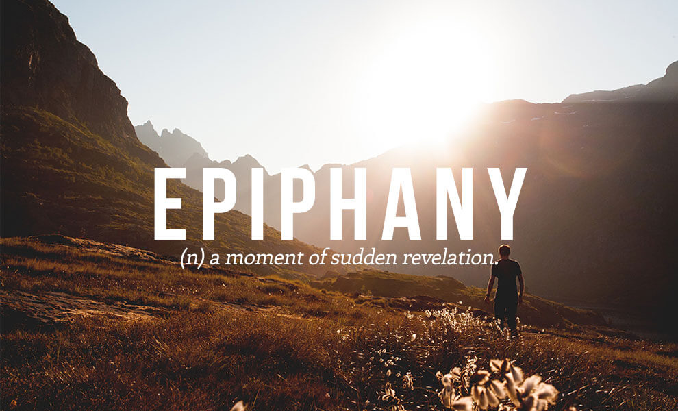The most beautiful words in the English language: Epiphany