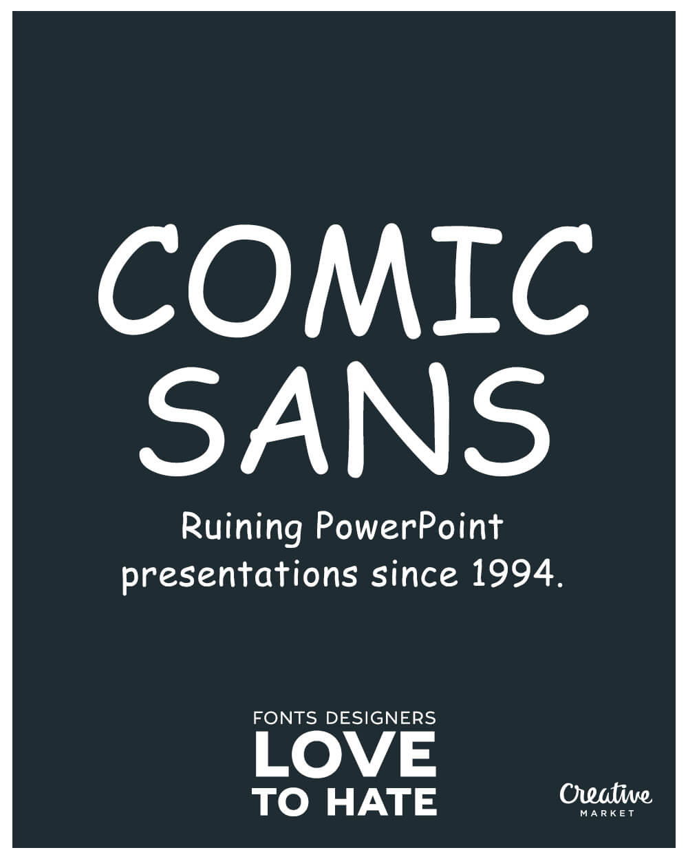 10 fonts designers love to hate: Comic Sans