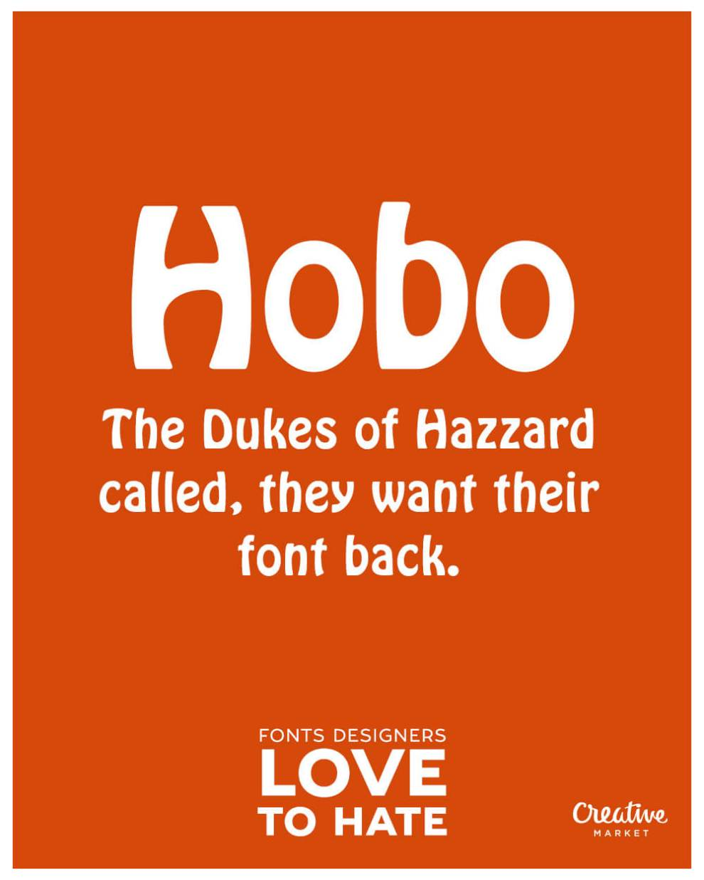 10 fonts designers love to hate: Hobo