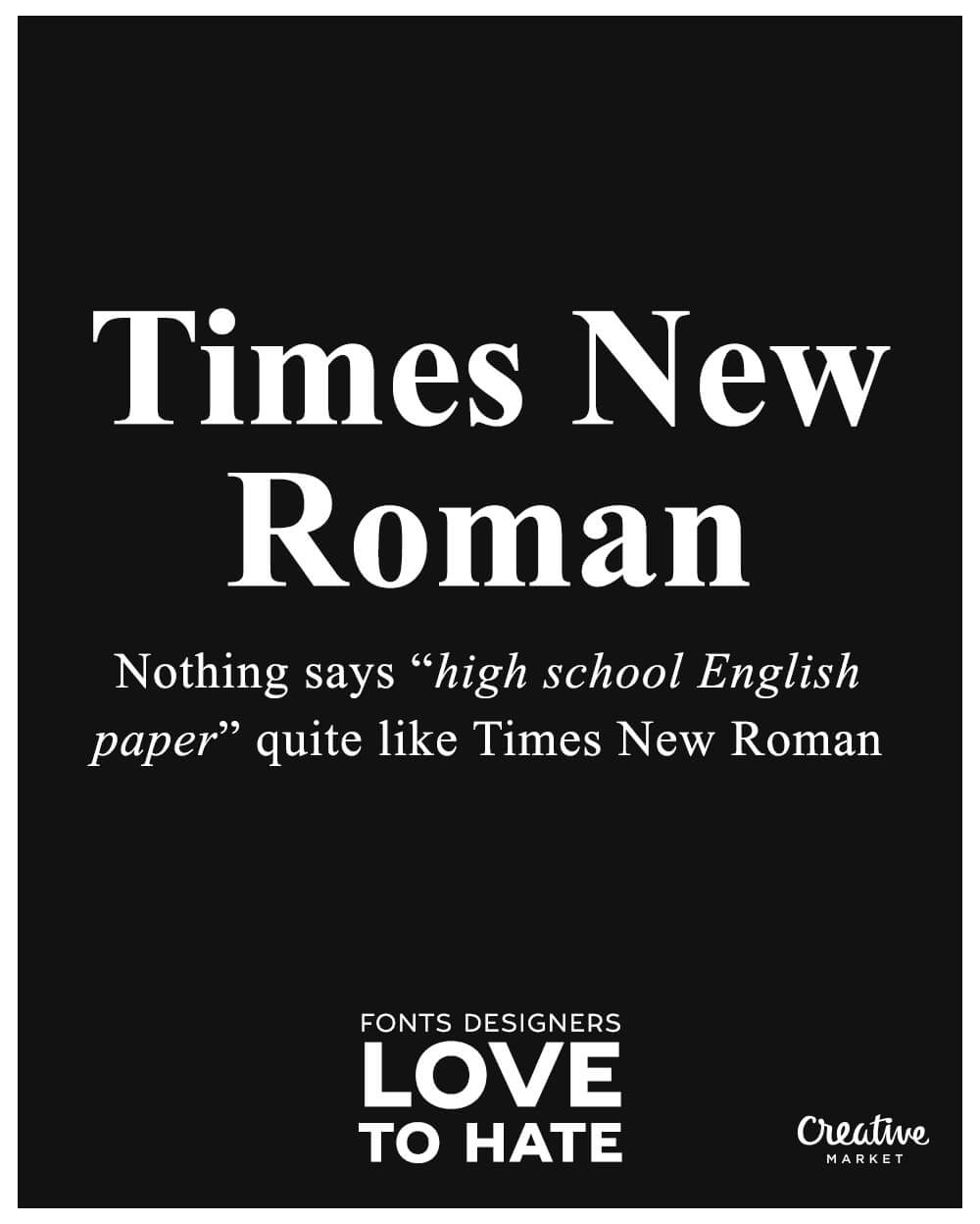 10 fonts designers love to hate: Times New Roman