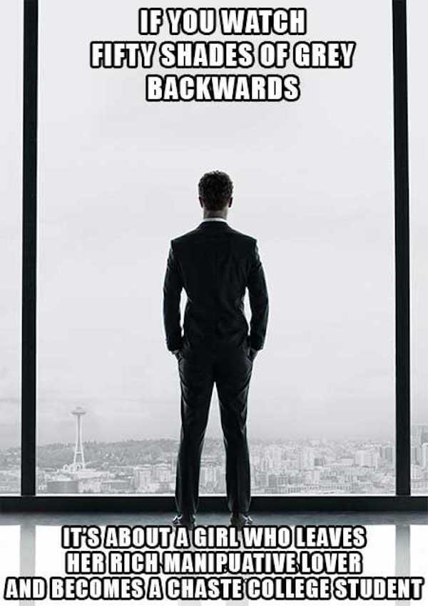 What if movies like 50 Shades of Grey were watched in reverse?